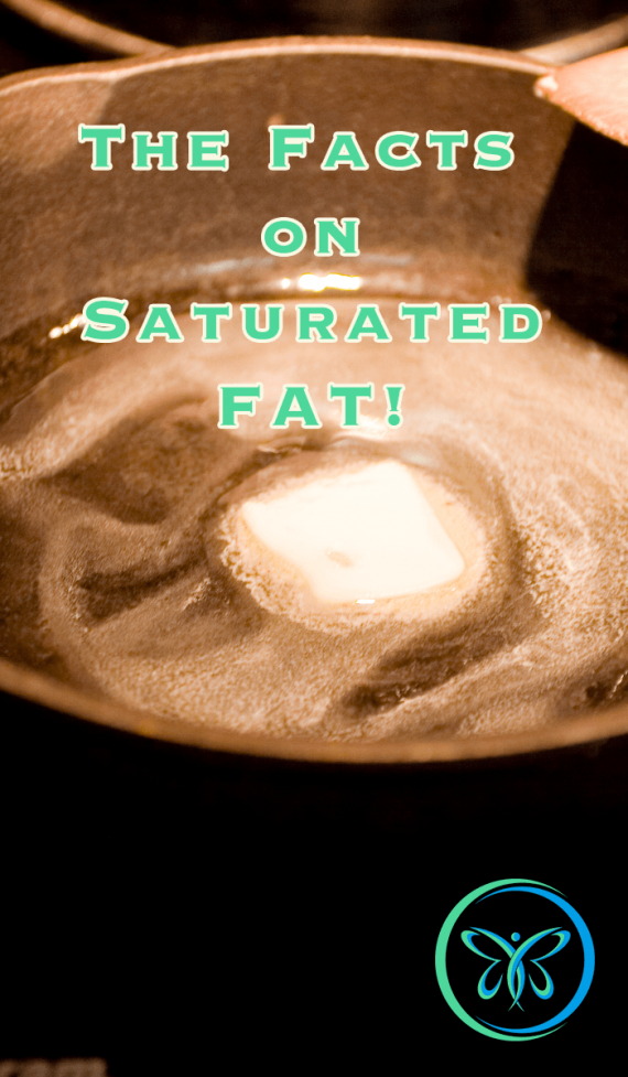 The Facts On Saturated Fats
