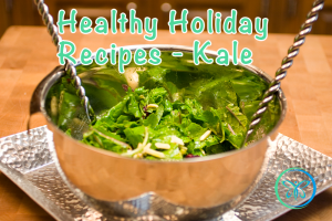 Healthy Holiday Recipes - Kale Salad