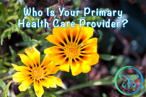 Who Is Your Primary Health Care Provider?