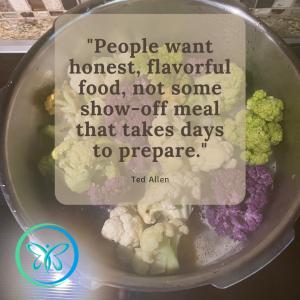 People want honest, flavorful food