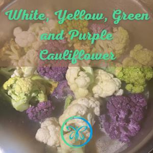 Cauliflower: Tasty and Beautiful
